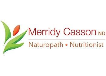MERRIDY CASSON, ND - NATUROPATH & NUTRITIONIST